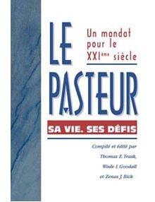 Le Pasteur sa vie ses défis