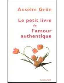 Le petit livre de l'amour authentique