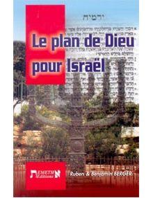 Le plan de Dieu pour Israël