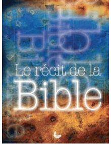 Le récit de la Bible