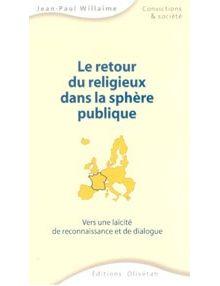 Le retour du religieux dans la sphère publique