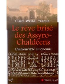 Le rêve brisé des Assyro-Chaldéens
