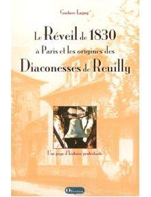 Le Réveil de 1830 à Paris et les origines des Diaconesses de Reuilly