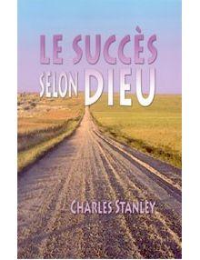 Le succès selon Dieu