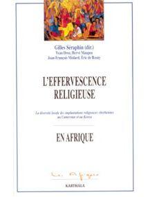 L'Effervescence religieuse en Afrique