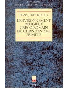 L'environnement religieux gréco-romain du christianisme primitif