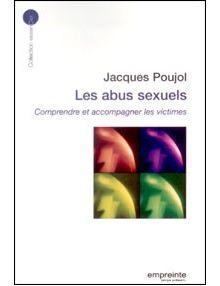 Les abus sexuels - comprendre et accompagner les victimes