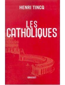Les catholiques