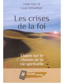 Les crises de la foi -dossier vivre 32