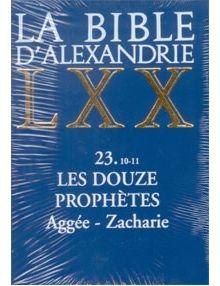 Les douze prophètes Aggée-Zacharie