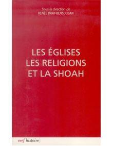 Les Eglises les religions et la shoah