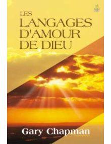 Les langages d'amour de Dieu