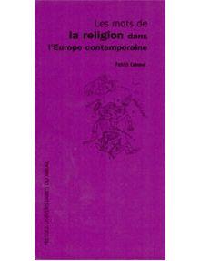 Les mots de la religion dans l'europe contemporaine