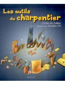Les outils du charpentier