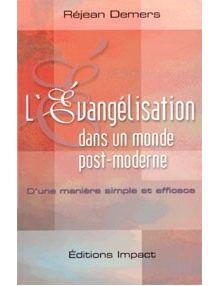 L'Evangélisation dans un monde postmoderne