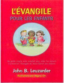 L'Evangile pour les enfants