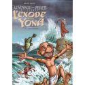 L'Exode selon Yona Tome 3 Effervescence Le voyage des pères 2ème période