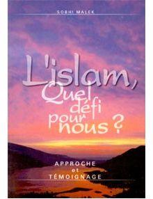 L'islam, quel défi pour nous ?