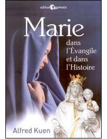 Marie dans l'Evangile et dans l'Histoire