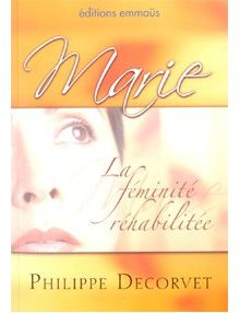 Marie La féminité réhabilitée