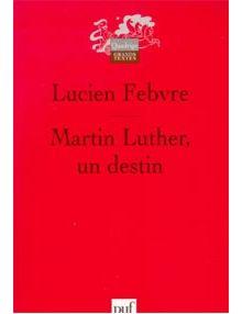 Martin Luther un destin