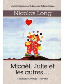 Micaël, Julie et les autres...