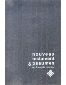 Nouveau Testament et Psaumes Français Courant ref 3071