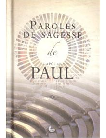 Paroles de sagesse de l'apôtre Paul