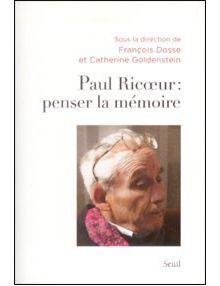 Paul Ricoeur penser la mémoire