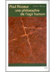 Paul Ricoeur une philosophie de l'agir humain
