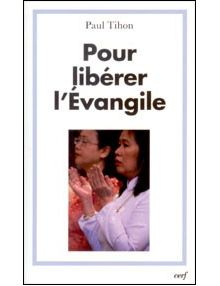 Pour libérer l'Evangile