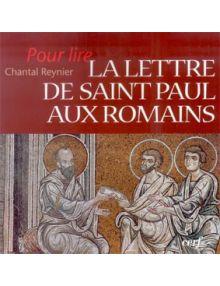 Pour lire la lettre de saint Paul aux Romains