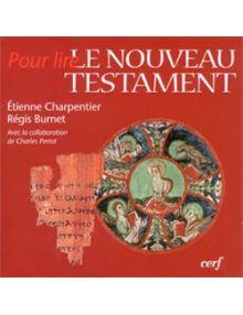 Pour lire le Nouveau Testament