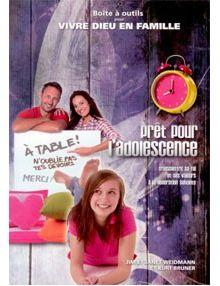 Prêt pour l'adolescence - vivre Dieu en famille