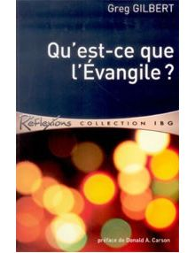 Qu'est-ce que l'Evangile ?