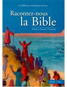 Racontez-nous la Bible