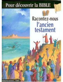 Racontez-nous l'ancien testament