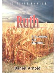 Ruth, à la croisée des chemins