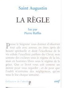 Saint Augustin La Règle