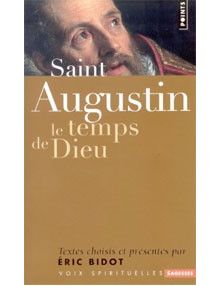 Saint Augustin le temps de Dieu