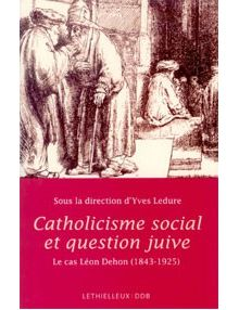 Catholicisme social et question juive