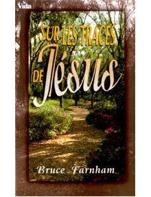 Sur les traces de Jésus