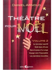 Théâtre pour Noël volume 2
