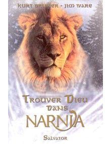 Trouver Dieu dans Narnia