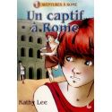 Un captif à Rome