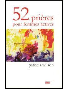 52 prières pour femmes actives