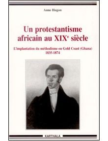 Un protestantisme africain au XIXe siècle