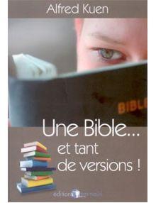 Une Bible et tant de versions !