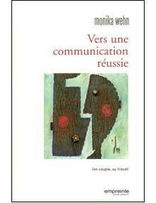 Vers une communication réussie en couple, au travail