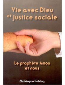 Vie avec Dieu et justice sociale